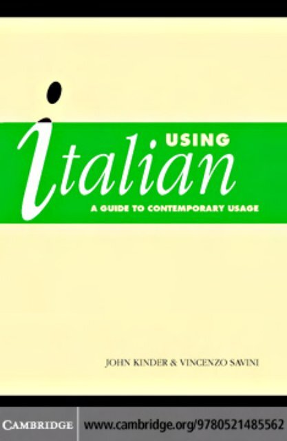 Using Italian A Guide To Contemporary Usage Akademipress