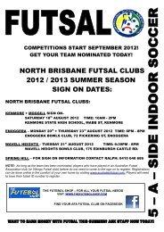 north brisbane futsal clubs 2012 / 2013 summer ... - Australian Futsal