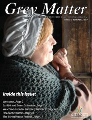 Inside this issue: Inside this issue: - Grey Roots Museum & Archives