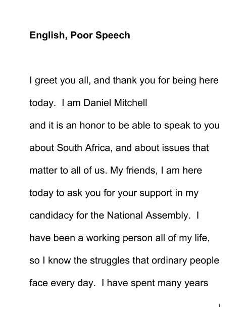 English, Poor Speech I greet you all, and thank you for