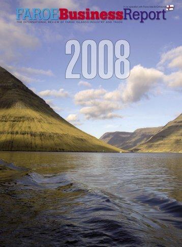 Download PDF: 2008 Faroe Business Report (19MB)...
