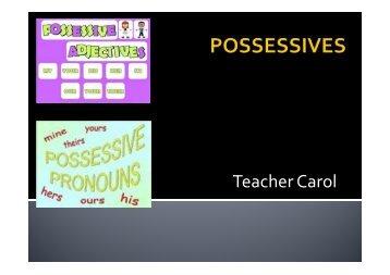 Possessive Adjectives and Possessive Pronouns