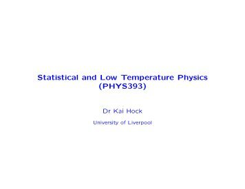 Statistical and Low Temperature Physics - University of Liverpool