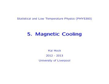 5. Magnetic Cooling - University of Liverpool