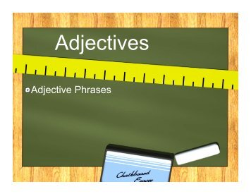 Adjective Phrases - St. Rita Catholic School