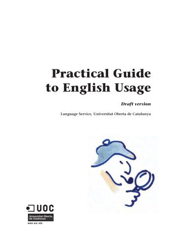 Practical Guide to English Usage - Universitat Oberta de Catalunya