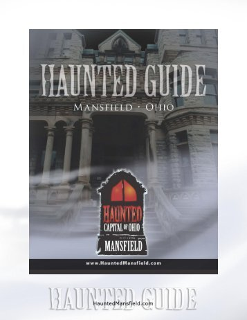 Haunted Capital of Ohio - Mansfield - Richland County Convention ...