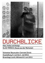 DURCHBLICKE_Glas Troesch_Flyer - Schweizer Baumuster-Centrale