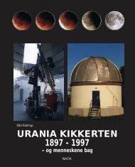 URANIA KIKKERTEN 1897-1997 - Nordjysk Astronomisk Forening ...