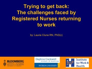 Trying to get back: The challenges faced by Registered Nurses ...
