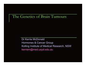 The Genetics of Brain Tumours - The Sydney Neuro-Oncology Group