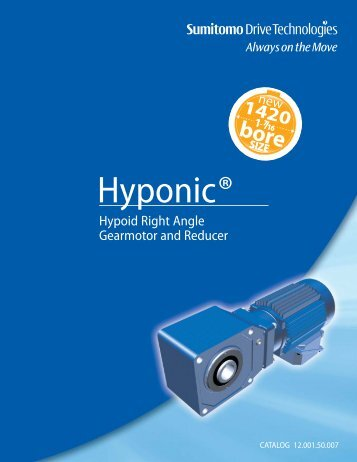 Hyponic Gearmotor and Reducer Catalog - Sumitomo Drive ...