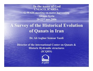 A Survey of the Historical Evolution of Qanats in Iran - G-WADI