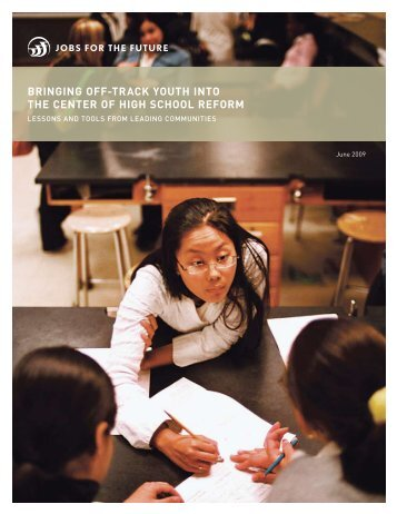 bringing off-track youth into the center of high school reform