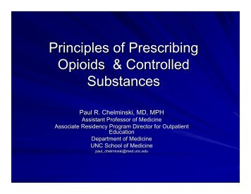 Principles of Prescribing Opioids & Controlled Substances