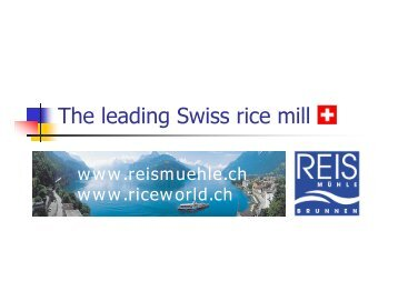 The leading Swiss rice mill