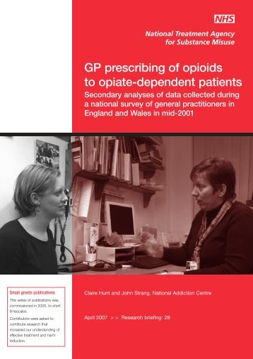 GP prescribing of opioids to opiate-dependent patients - National ...