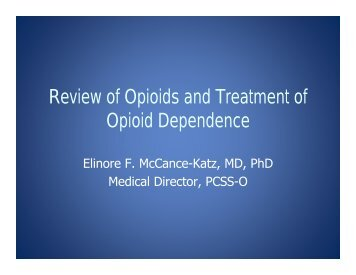 Review of Opioids and Treatment of Opioid Dependence - PCSS-O