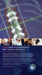 5 Jahre Radio-Onkologiezentrum Biel – Seeland – Berner Jura