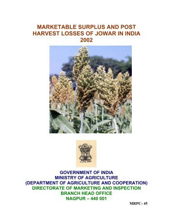 Marketed Surplus and Post-harvest Losses of Jowar - Agmarknet
