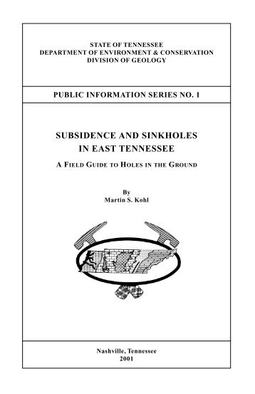 SUBSIDENCE AND SINKHOLES IN EAST TENNESSEE - TN.gov
