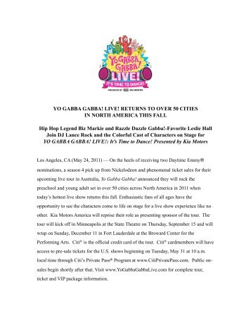 Press Release - YO GABBA GABBA! LIVE! 2011 TOUR - Wild Brain