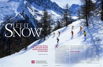 It's time to dust off those skis, pack up the thermals ... - Dan Savery Raz