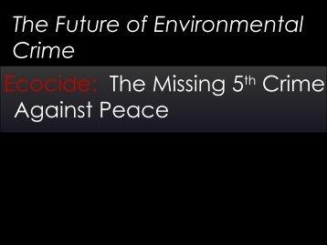 Ms. Louise Kulbicki, Eradicating Ecocide Lawyer and ... - UNICRI