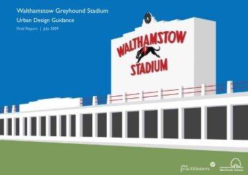 Walthamstow Greyhound Stadium - Waltham Forest Council