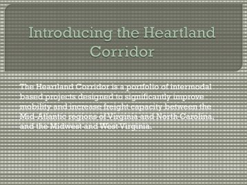 Introducing the Heartland Corridor - NCIT
