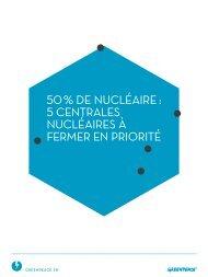 50 % de nucléaire : 5 centrales nucléaires à fermer en priorité