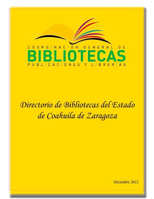 Directorio De Bibliotecas Del Estado De Coahuila De Zaragoza