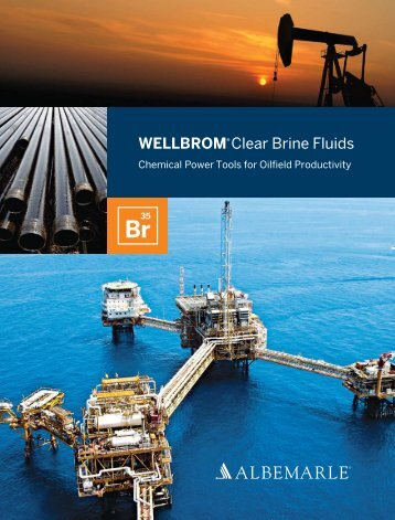 WELLBROM® Clear Brine Fluids - Albemarle Corporation