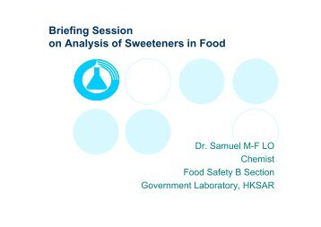 Briefing Session g on Analysis of Sweeteners in Food - Government ...