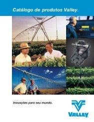 Catálogo de produtos Valley® - Valley - um produto Valmont