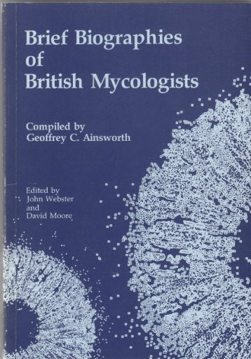 to download the full text - David Moore's World of Fungi: where ...