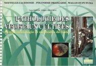 Pathologie des végétaux cultivés : Nouvelle-Calédonie ... - IRD
