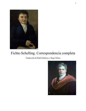Fichte-Schelling. Correspondencia completa - Instituto de Filosofía