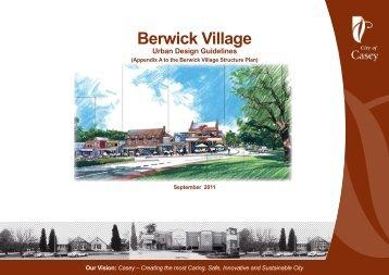 Berwick Village Urban Design Guidelines - City of Casey