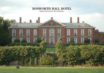 Bosworth Hall Brochure - Britannia Hotels