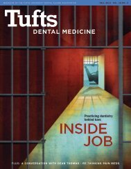 All in the fAmily - Tufts University School of Dental Medicine