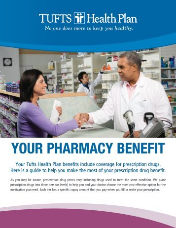 How to Use Your Pharmacy Benefit - Tufts Health Plan
