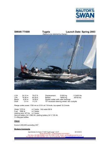 SWAN 77/009 Tugela Launch Date: Spring 2003 - Nautor's Swan UK