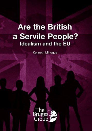 Are the British a Servile People? - The Bruges Group