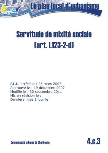 Servitude de mixité sociale (art. L123-2-d) 4.c.3 - Communauté ...