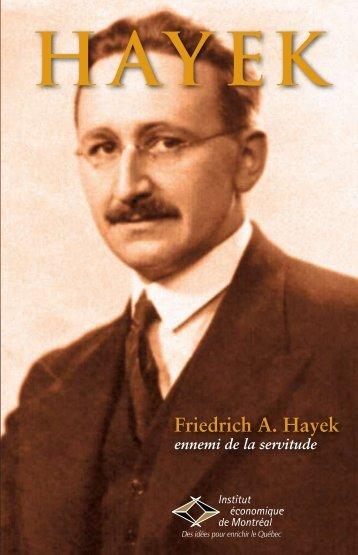 HAYEK Friedrich A. Hayek ennemi de la servitude - Institut ...