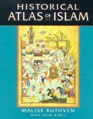 Historical atlas of the Islamic world - KhilafahBooks.com