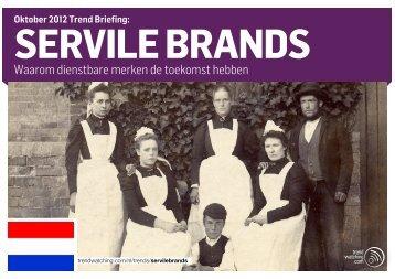 Servile brands - Trendwatching