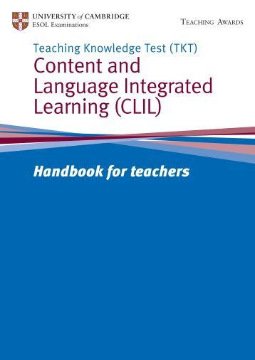 glossary for clil Each month kay bentley will focus on one item in the tkt: clil glossary, explaining - with examples - what the term means and why it is important in the clil context.