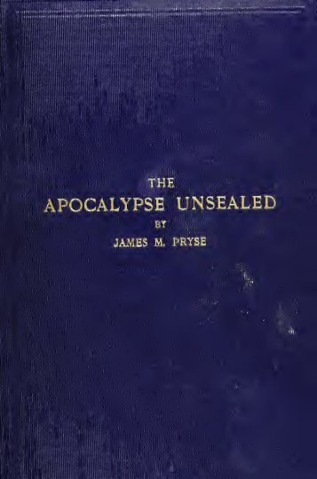 The Apocalypse Unsealed by James M. Pryse - Apocalypse Truth